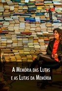 Super Libris  - A Memória das Lutas e as Lutas da Memória