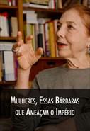 Super Libris - Mulheres, essas Bárbaras que Ameaçam o Império