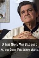 Super Libris - O Tiete Não é Mais Belo que o Rio que Corre Pela Minha Aldeia