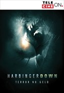 Harbinger Down - Terror No Gelo