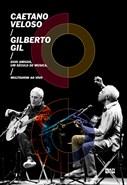 Caetano Veloso e Gilberto Gil - Dois Amigos, Um Século de Música