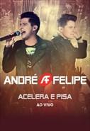 André e Felipe - Acelera e Pisa - ao Vivo