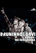 Bruninho e Davi - Ao Vivo No Ibirapuera