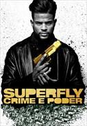 Superfly - Crime E Poder