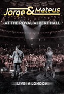Jorge e Mateus At The Royal Albert Hall - Live In London