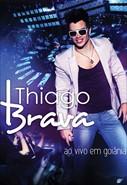 Thiago Brava - Ao Vivo Em Goiânia