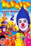 Topetão - Circo de Brincar 2
