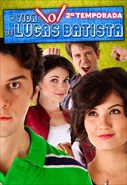 A Vida de Lucas Batista - 2ª Temporada
