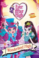 Ever After High - Wonderland High