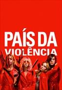 País da Violência