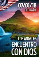Encuentro con Dios - 07/01/18 - Los Angeles