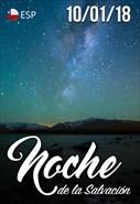 Noche de la Salvación - 10/01/18 - Chile