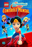 LEGO DC Super Hero Girls - Controle Mental
