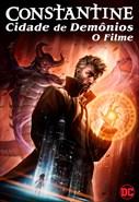 Constantine - Cidade de Demônios - O Filme