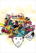Jason Mraz`s - Beautiful Mess - Live On Earth