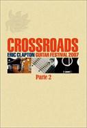 Eric Clapton - Crossroads - Guitar Festival 2007 - Parte 2