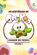 As Histórias de Om Nom - Viagens no Tempo - Volume 2