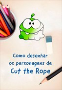 Como Desenhar os Personagens de Cut The Rope