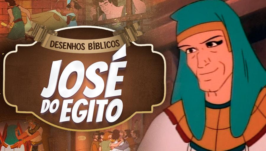 Histórias do Antigo Testamento - José do Egito