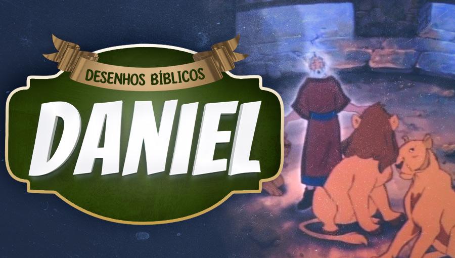 Histórias do Antigo Testamento - Daniel