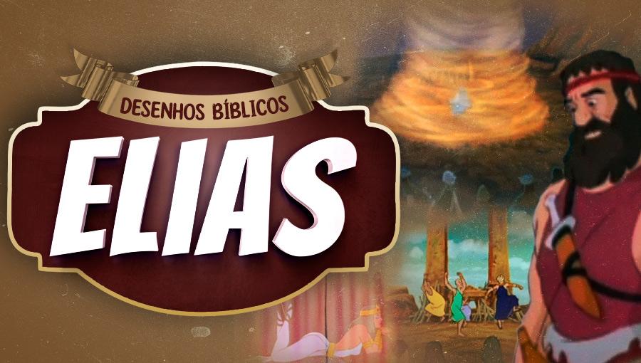Histórias do Antigo Testamento - Elias