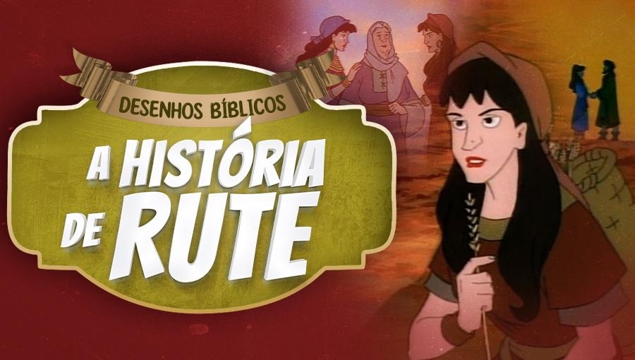Histórias do Antigo Testamento - A história de Ruth