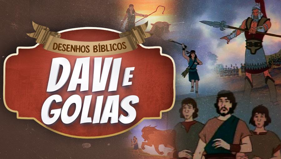 Histórias do Antigo Testamento - Davi e Golias