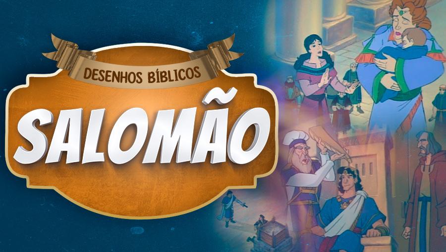 Histórias do Antigo Testamento - Salomão