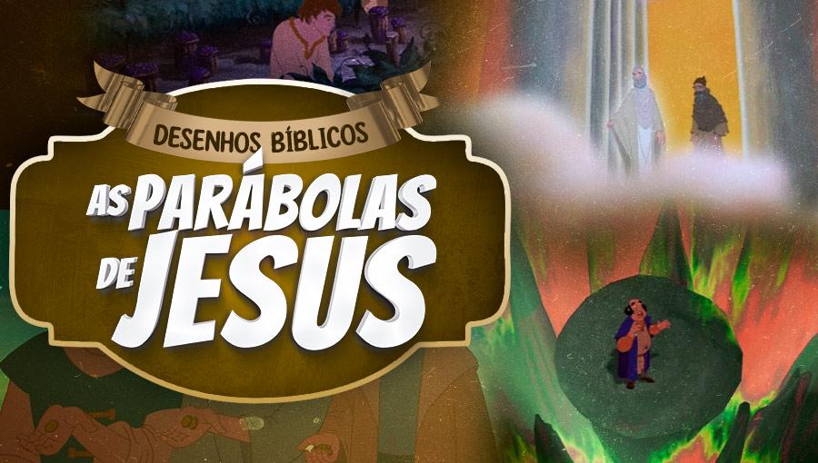 Histórias do Novo Testamento - As parábolas de Jesus