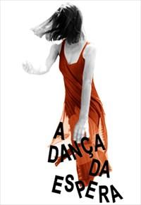 A Dança da Espera