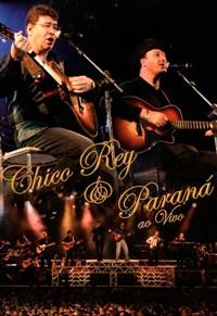 Chico Rey e Paraná - Ao Vivo