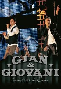 Gian e Giovani - Uma Históra de Sucesso