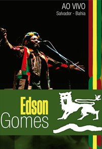 Edson Gomes - Ao Vivo - Salvador