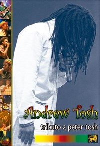 Andrew Tosh - Tributo a Peter Tosh