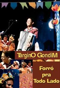Targino Gondim - Forró Para Todo Lado