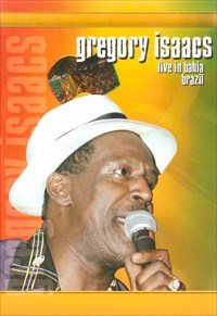 Gregory Isaacs - Live in Bahia