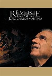 João Carlos Martins - Rêverie Sonho