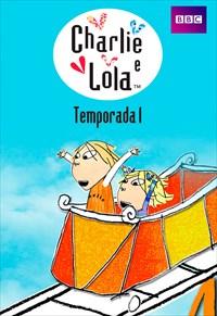 Charlie e Lola - 1ª Temporada