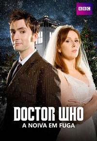 Doctor Who - A Noiva em Fuga