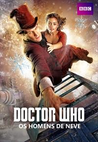 Doctor Who - Os Homens de Neve