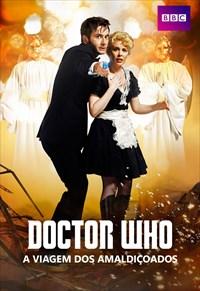 Doctor Who - A Viagem dos Amaldiçoados