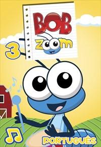 Bob Zoom - Volume 3