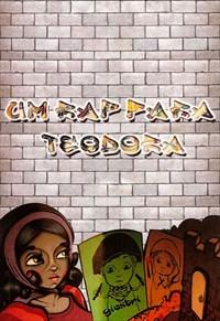 Um Rap Para Teodora