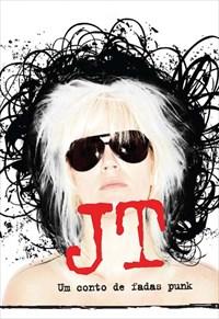 JT - Um Conto de Fadas Punk