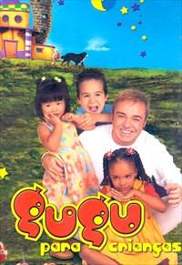 Gugu - Gugu Para Crianças