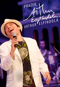 Arthur Espíndola - Prazer, Arthur Espíndola