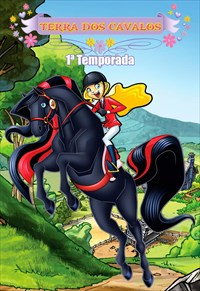 Terra dos Cavalos - 1ª Temporada