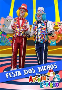 Festa dos Bichos com Atchim e Espirro