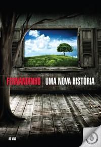 Fernandinho - Uma Nova História - Ao Vivo