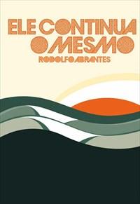 Rodolfo Abrantes - Ele Continua o Mesmo